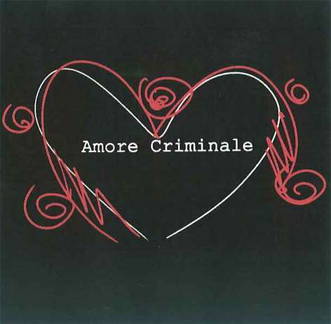 "DOCU FICTION ""AMORE CRIMINALE"""