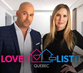 LOVE IT OR LIST IT QUEBEC